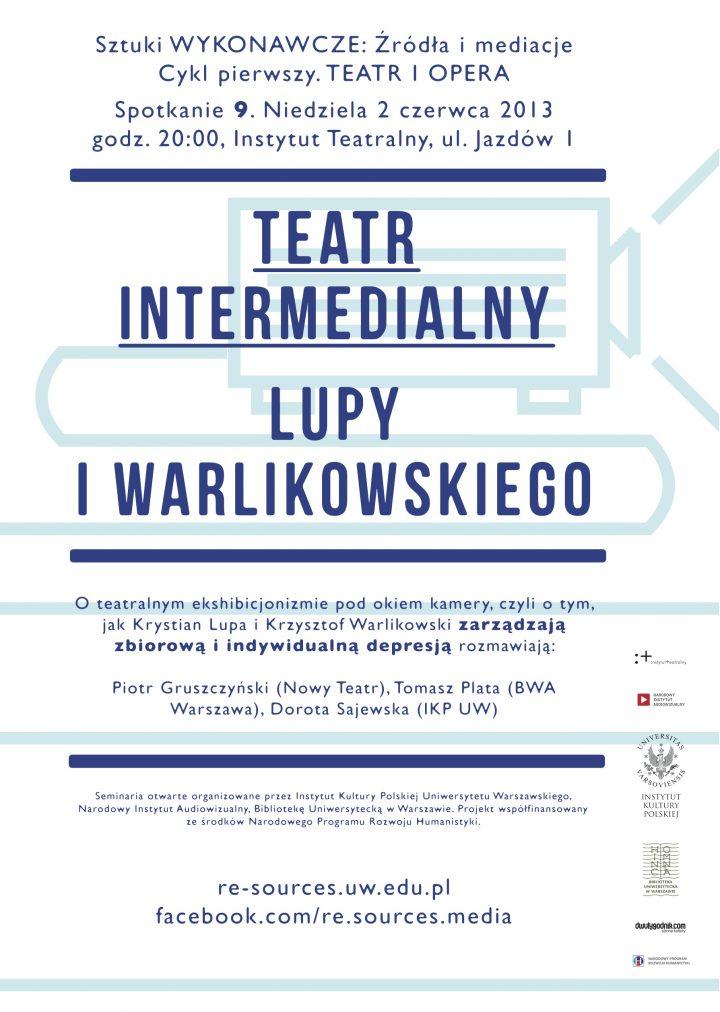 CYKL 1. Teatr – Teatr intermedialny Lupy iWarlikowskiego